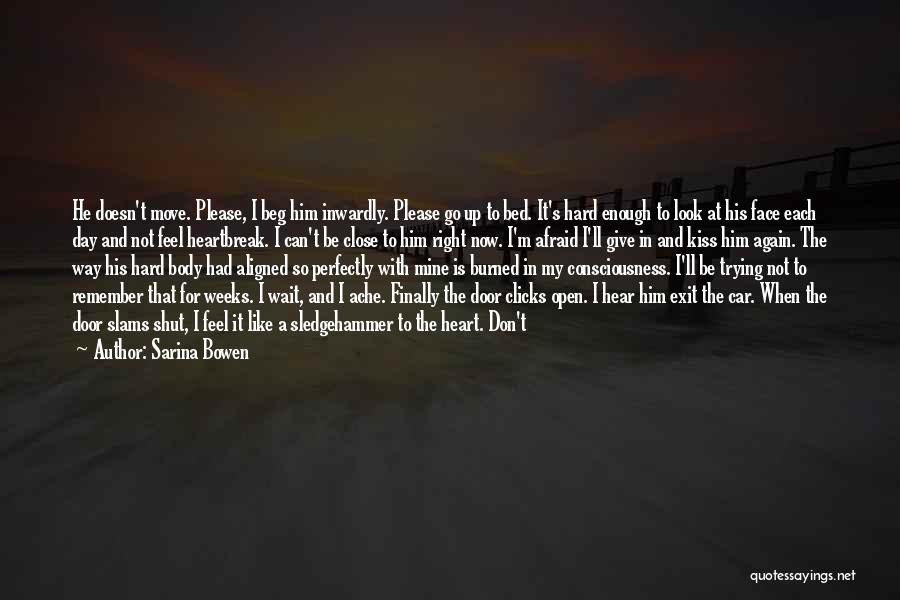 Open My Heart Again Quotes By Sarina Bowen