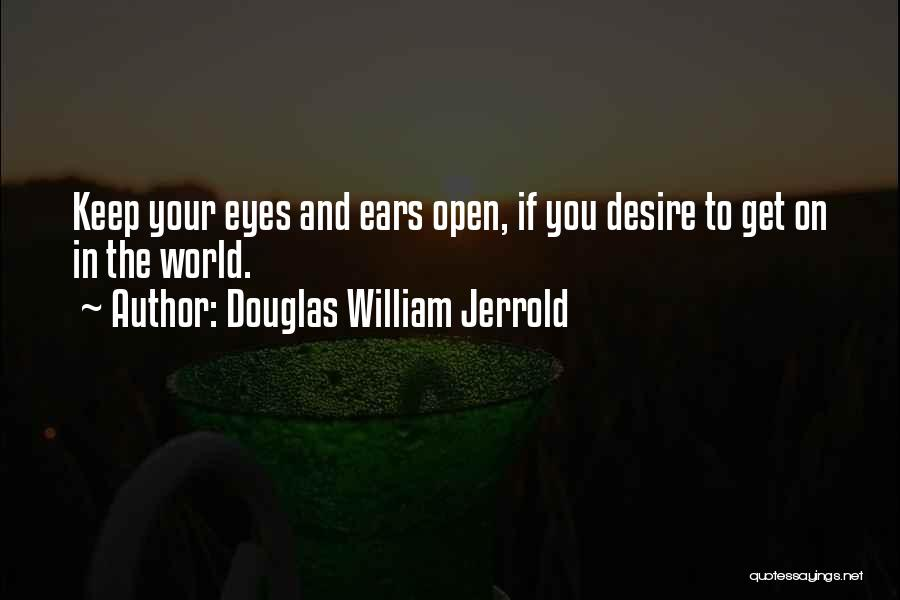 Top 45 Open Your Eyes And Ears Quotes Sayings