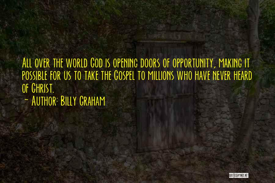 Opening Doors Of Opportunity Quotes By Billy Graham