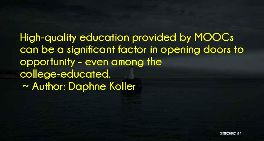 Opening Doors Of Opportunity Quotes By Daphne Koller