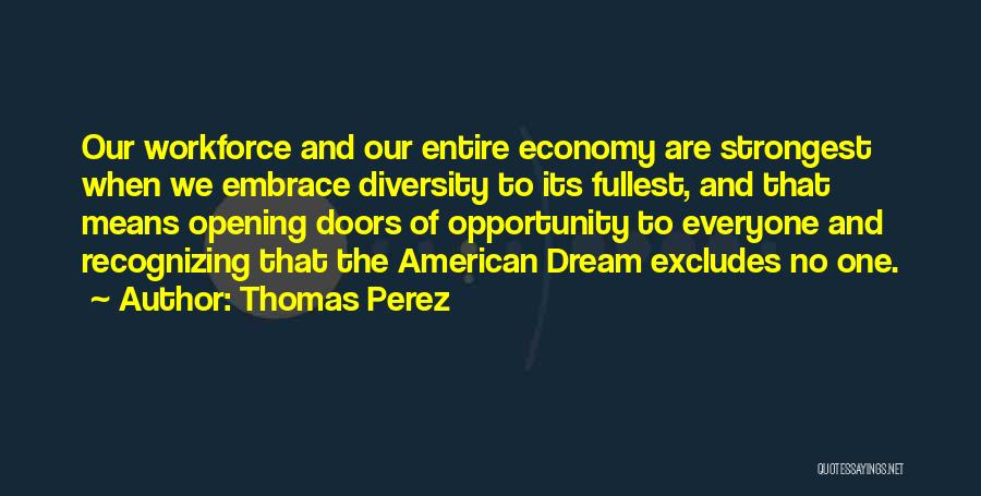 Opening Doors Of Opportunity Quotes By Thomas Perez