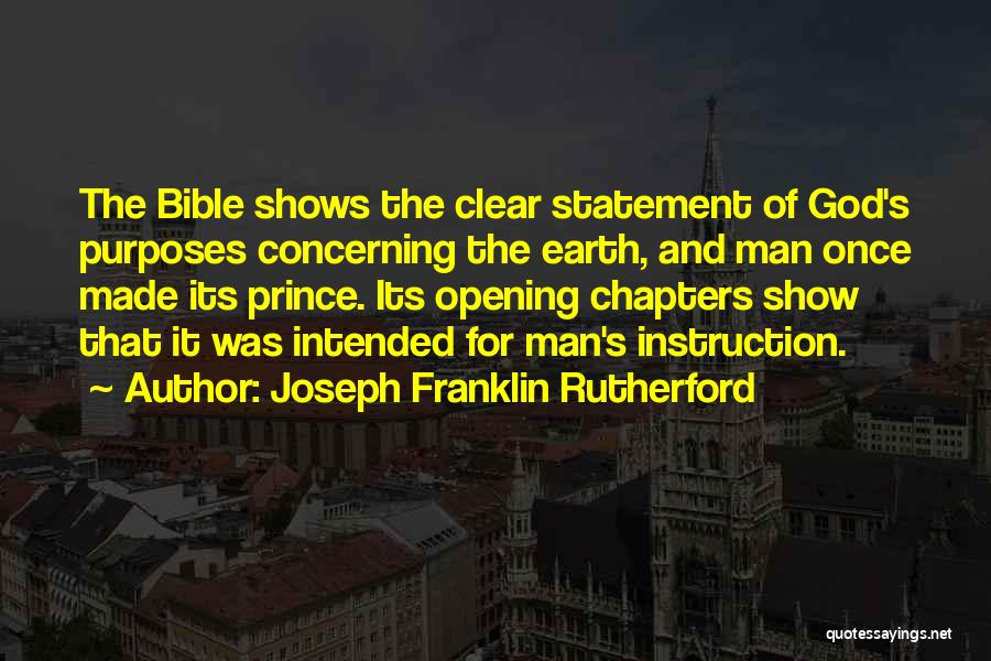 Opening Statement Quotes By Joseph Franklin Rutherford