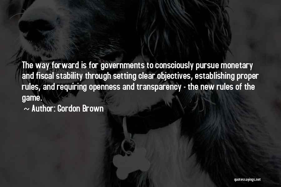 Openness Quotes By Gordon Brown
