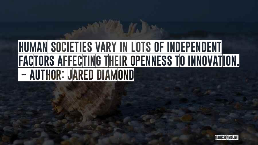 Openness Quotes By Jared Diamond