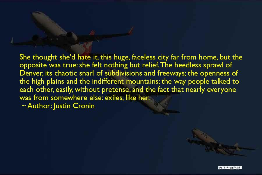 Openness Quotes By Justin Cronin