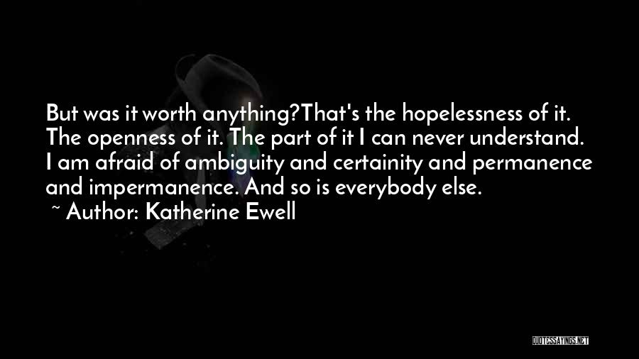 Openness Quotes By Katherine Ewell