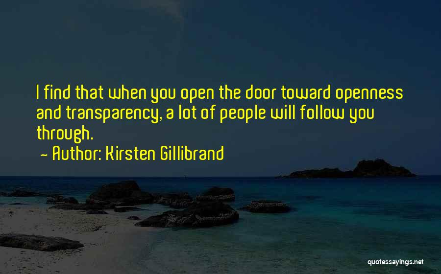Openness Quotes By Kirsten Gillibrand