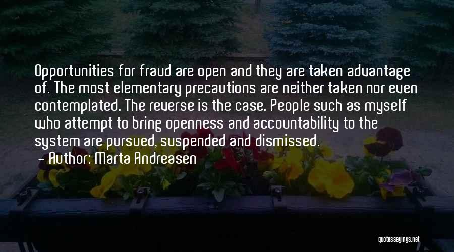 Openness Quotes By Marta Andreasen