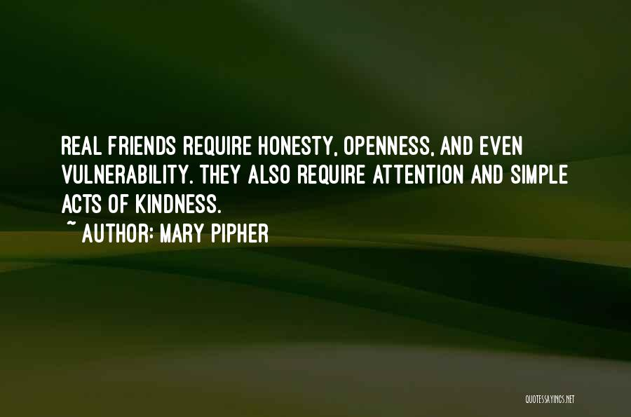 Openness Quotes By Mary Pipher