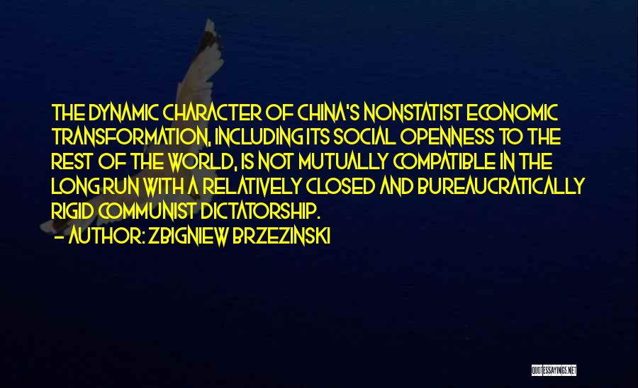 Openness Quotes By Zbigniew Brzezinski