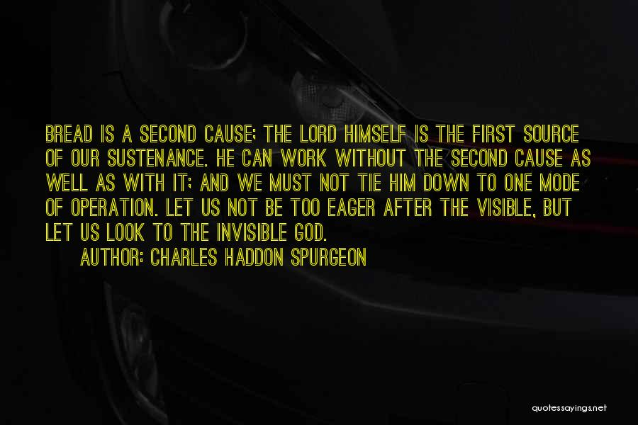 Operation Just Cause Quotes By Charles Haddon Spurgeon