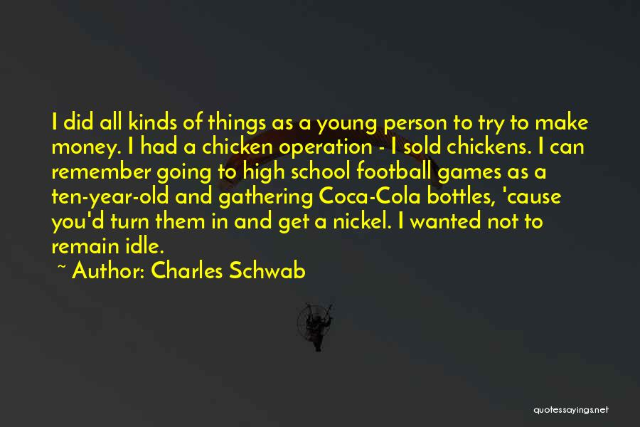Operation Just Cause Quotes By Charles Schwab
