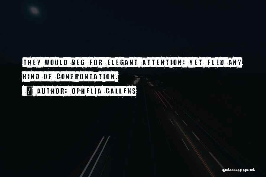 Ophelia Callens Quotes 1918627