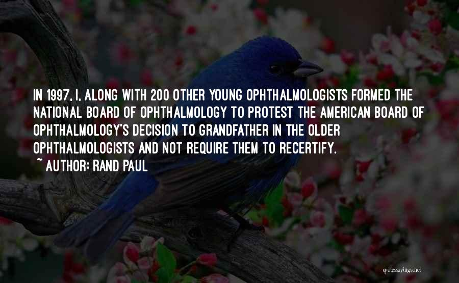 Ophthalmologists Quotes By Rand Paul