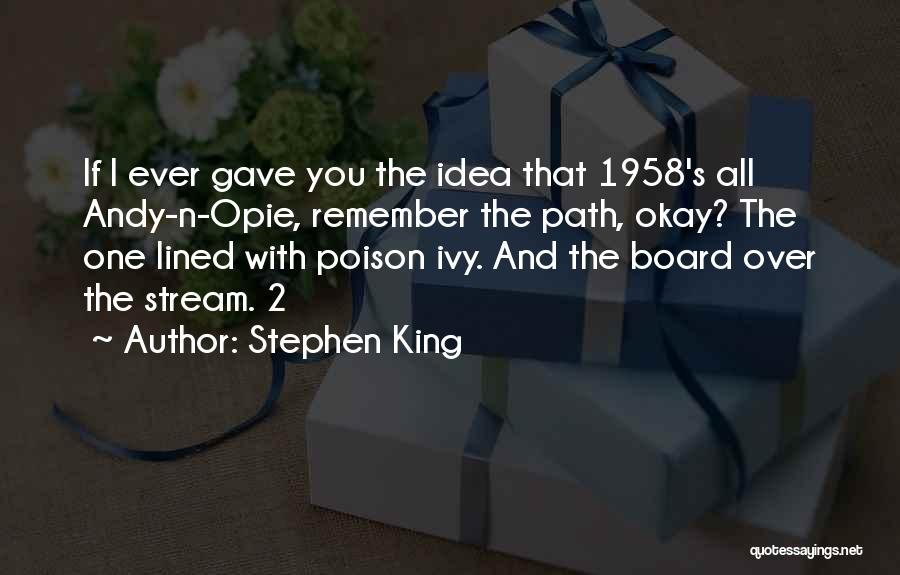 Opie Quotes By Stephen King