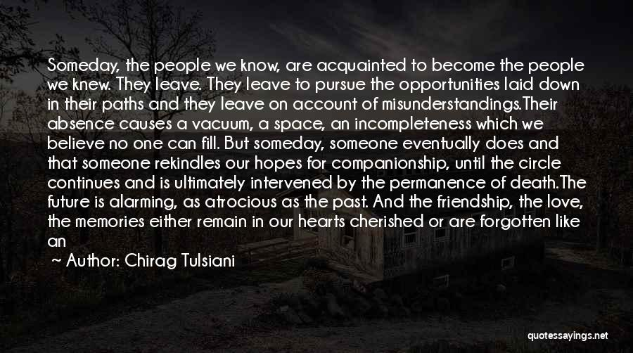 Opportunities In Love Quotes By Chirag Tulsiani