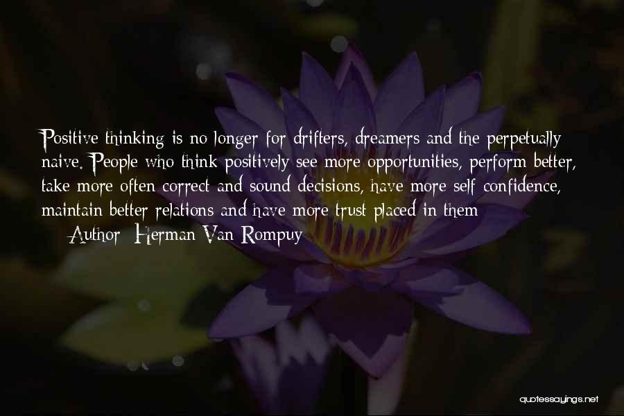 Opportunities In Love Quotes By Herman Van Rompuy