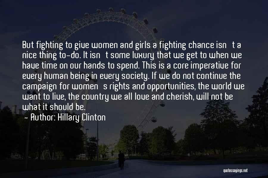 Opportunities In Love Quotes By Hillary Clinton