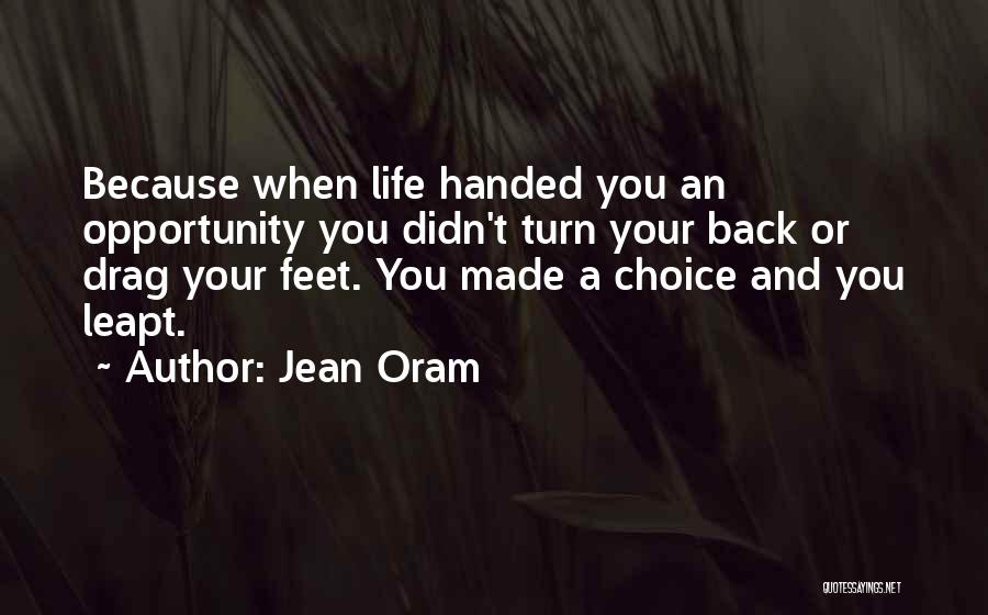 Opportunities In Love Quotes By Jean Oram