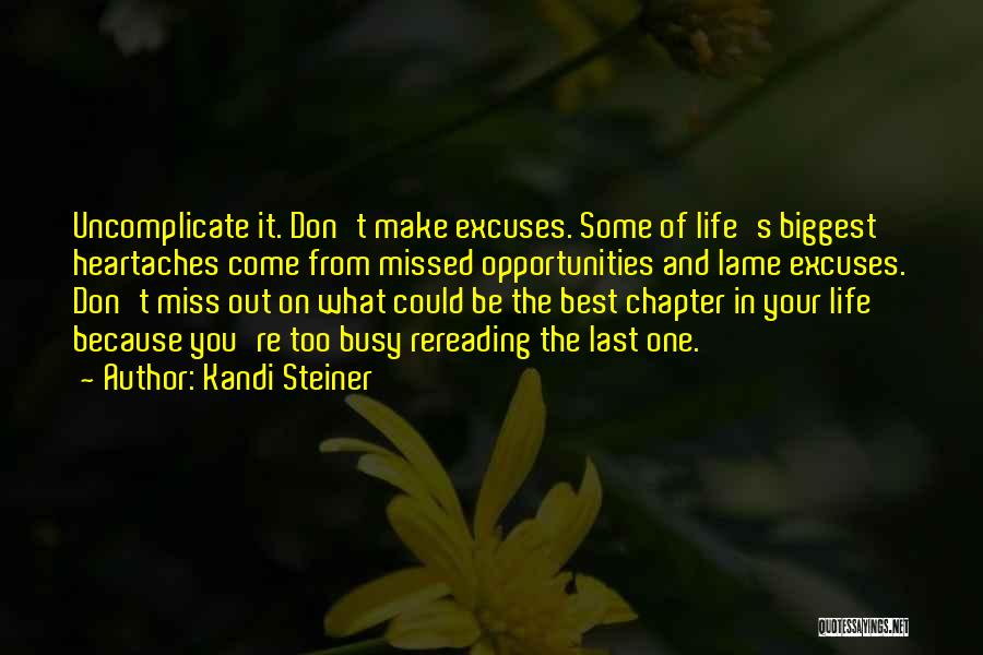 Opportunities In Love Quotes By Kandi Steiner
