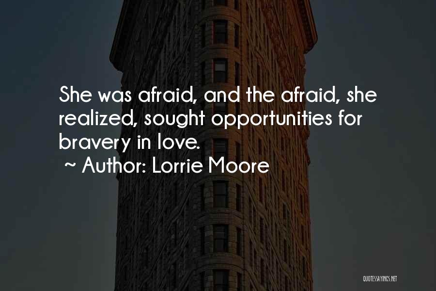 Opportunities In Love Quotes By Lorrie Moore