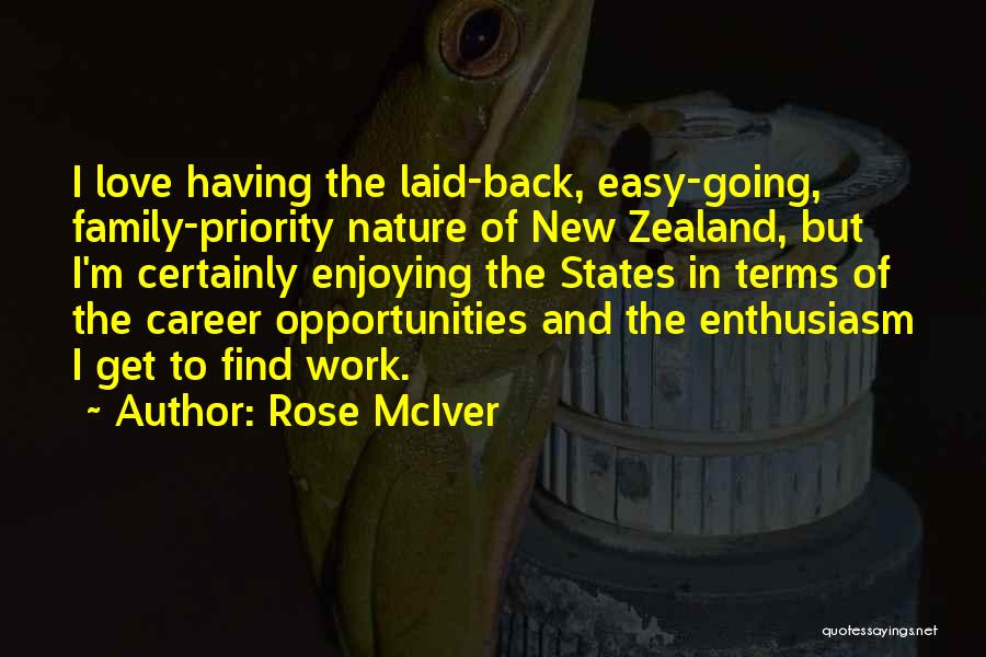 Opportunities In Love Quotes By Rose McIver