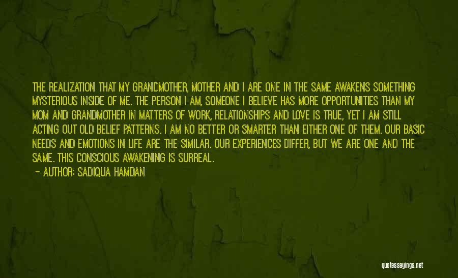 Opportunities In Love Quotes By Sadiqua Hamdan