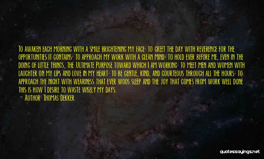 Opportunities In Love Quotes By Thomas Dekker