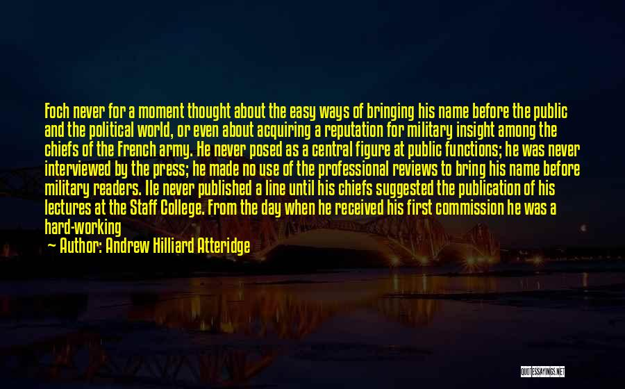 Opportunity And Hard Work Quotes By Andrew Hilliard Atteridge