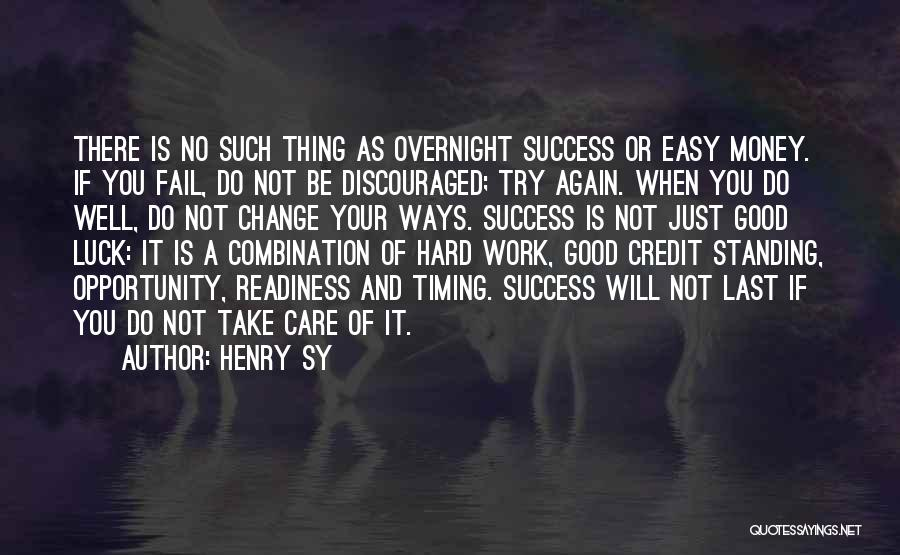 Opportunity And Hard Work Quotes By Henry Sy