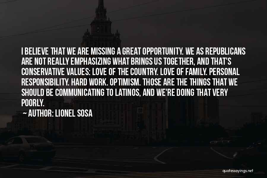 Opportunity And Hard Work Quotes By Lionel Sosa