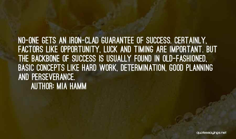 Opportunity And Hard Work Quotes By Mia Hamm