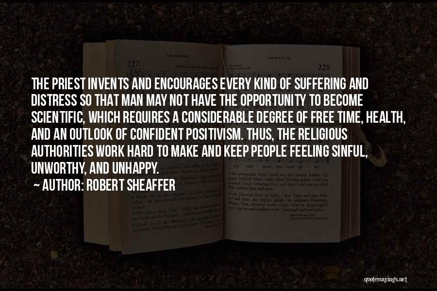 Opportunity And Hard Work Quotes By Robert Sheaffer