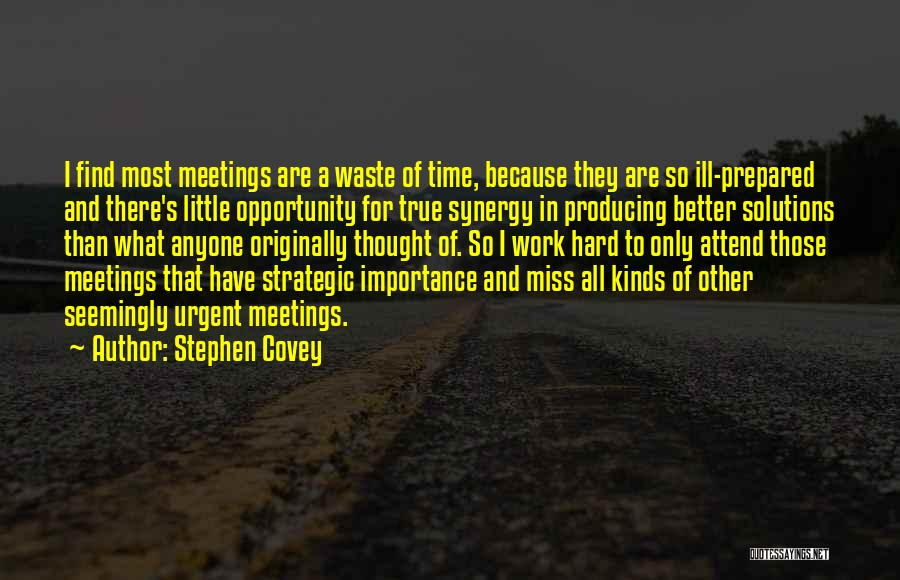 Opportunity And Hard Work Quotes By Stephen Covey