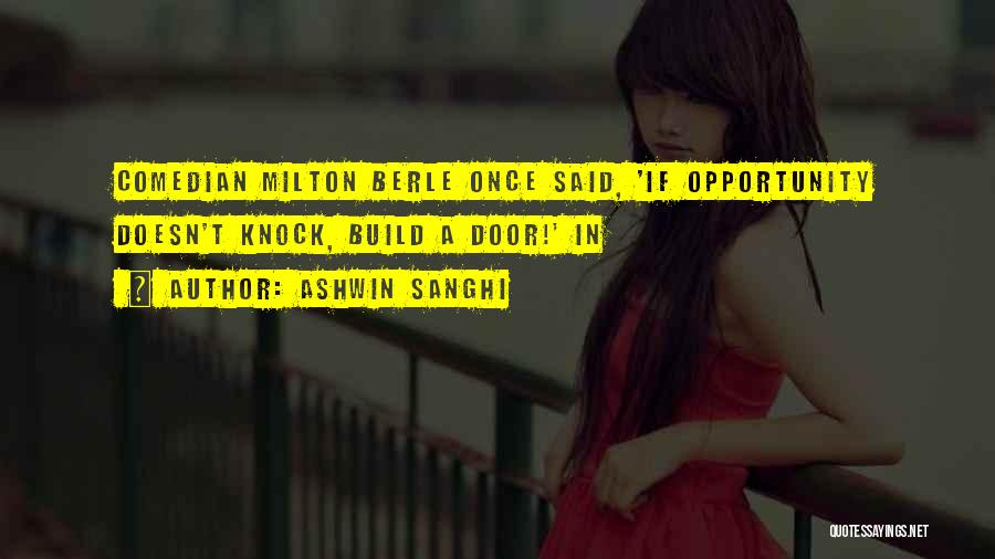 Opportunity Comes Once Quotes By Ashwin Sanghi