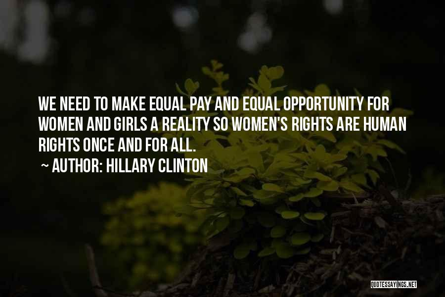 Opportunity Comes Once Quotes By Hillary Clinton