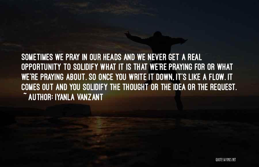 Opportunity Comes Once Quotes By Iyanla Vanzant
