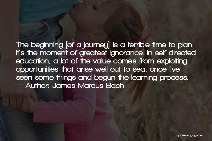 Opportunity Comes Once Quotes By James Marcus Bach