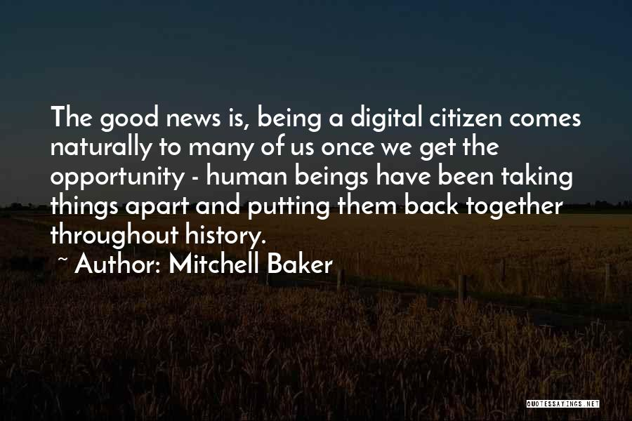Opportunity Comes Once Quotes By Mitchell Baker