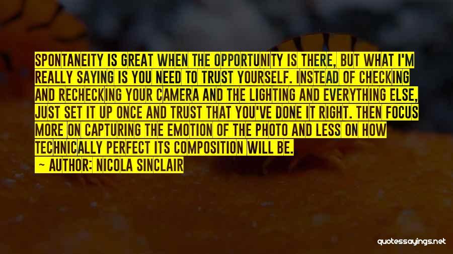 Opportunity Comes Once Quotes By Nicola Sinclair