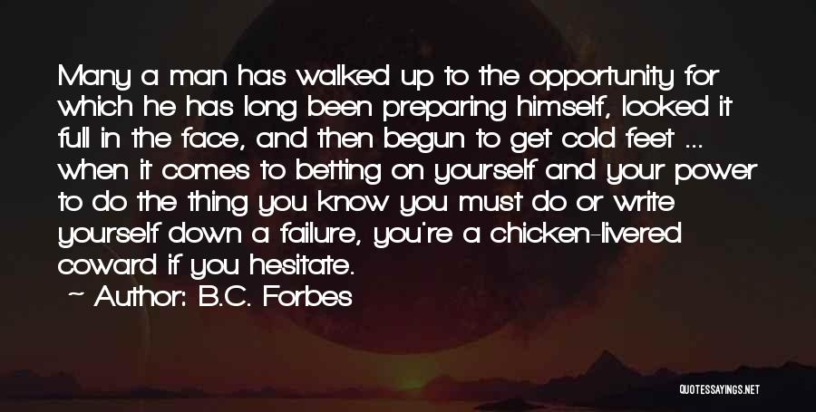 Opportunity Comes Quotes By B.C. Forbes