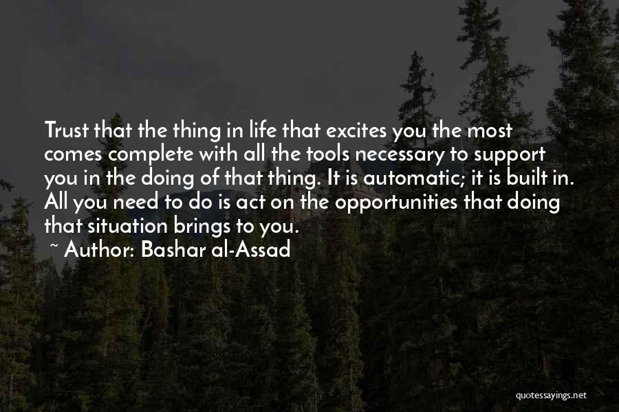 Opportunity Comes Quotes By Bashar Al-Assad