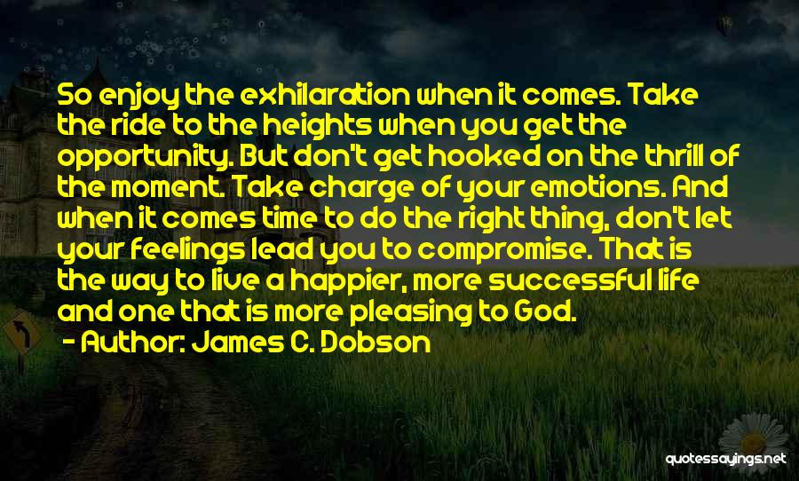 Opportunity Comes Quotes By James C. Dobson