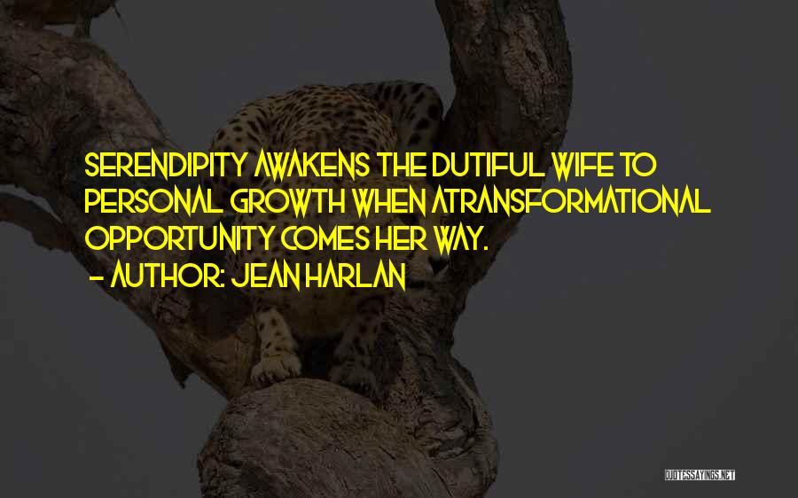 Opportunity Comes Quotes By Jean Harlan