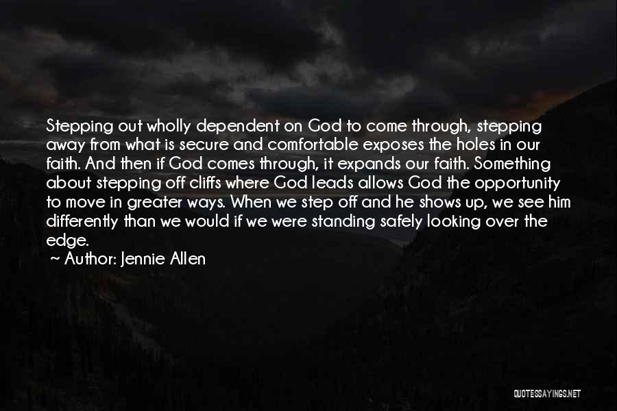 Opportunity Comes Quotes By Jennie Allen