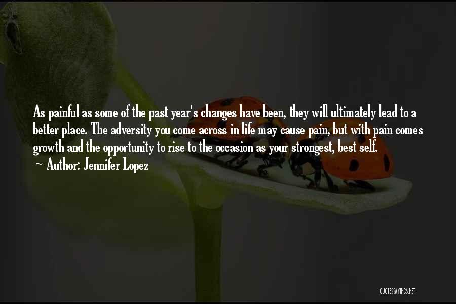 Opportunity Comes Quotes By Jennifer Lopez