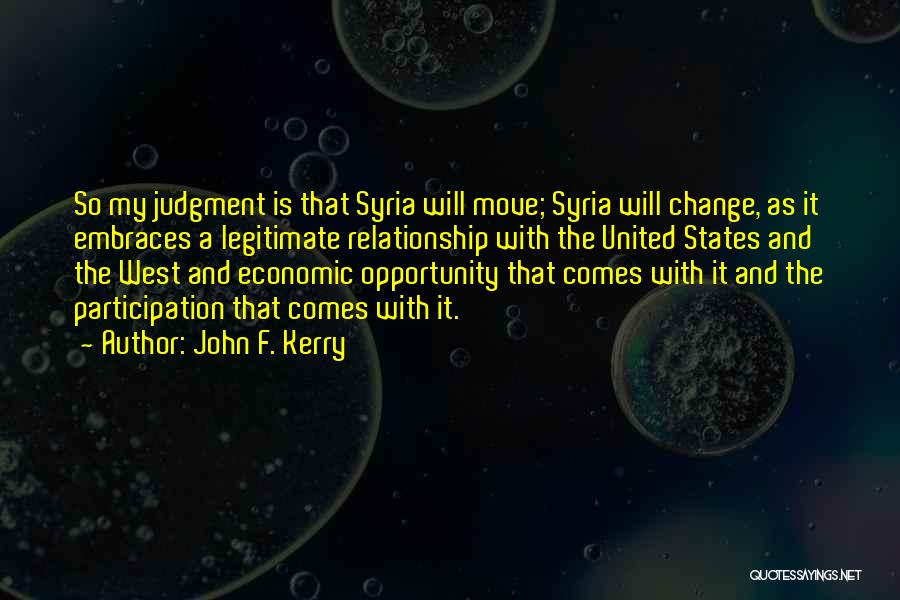Opportunity Comes Quotes By John F. Kerry