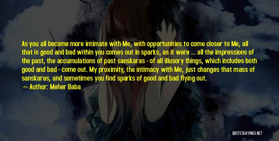 Opportunity Comes Quotes By Meher Baba