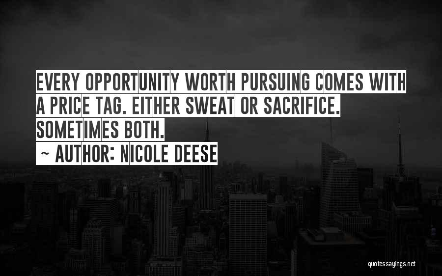 Opportunity Comes Quotes By Nicole Deese