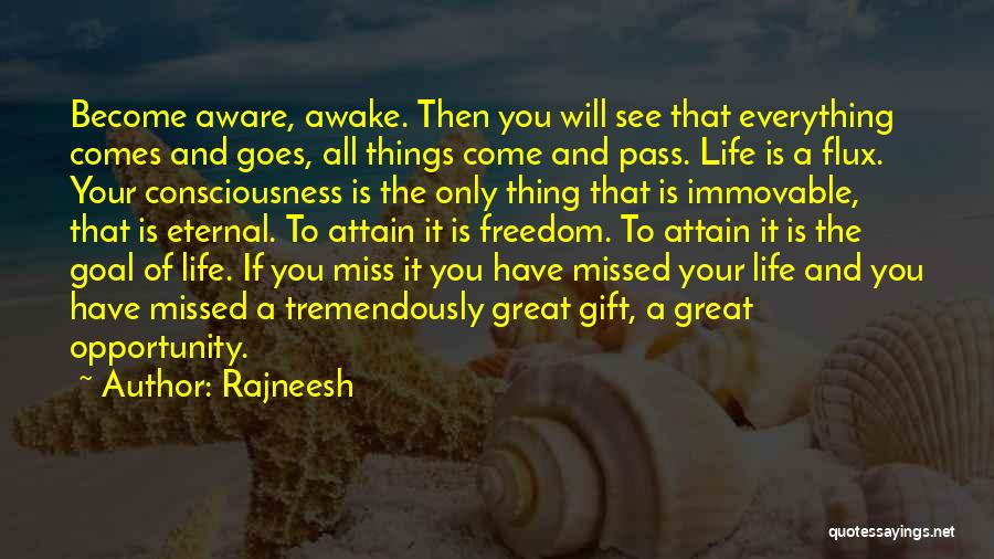 Opportunity Comes Quotes By Rajneesh